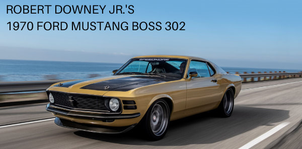 Robert Downey Jr's 1970 Ford Mustang Boss 302